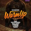 AUDIO | Manengo, Stamina, Nacha, Baghdad, P the mc , Moni Centrozone, Nuh mziwanda – WARM UP REMIX | Download