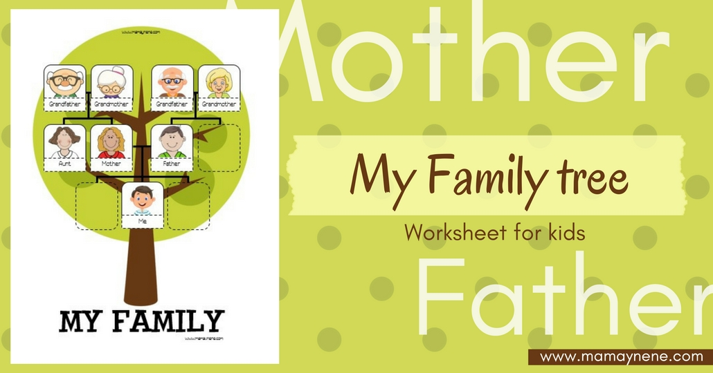 My family tree - worksheet for kids