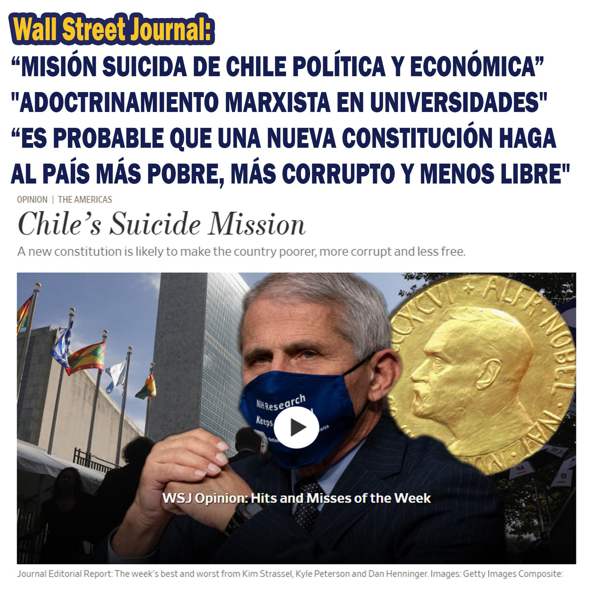 """LIBERA TU VOZ: Wall Street Journal: """"MISIÓN SUICIDA DE CHILE y """"ADOCTRINAMIENTO  MARXISTA EN UNIVERSIDADES"""":"""
