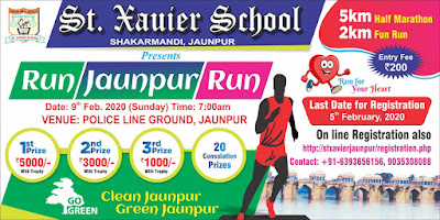 St. Xavier School Shakaramandi Jaunpur Presents Run Jaunpur Run | 9th Feb 2020 Time : 7:00 | Venue : Police Line Ground Jaunpur