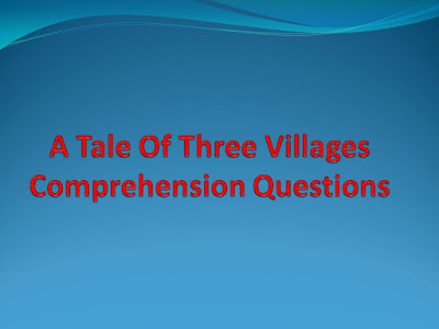 A-Tale-Of-Three-Villages-Comprehension-Questions