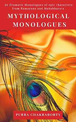 'Mythological Monologues' by Purba Chakraborty