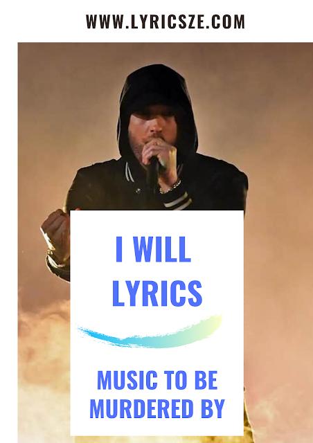 I Will Lyrics - Eminem