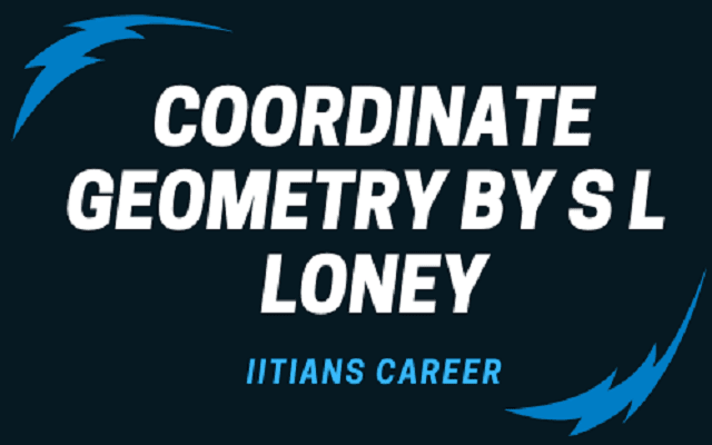 DOWNLOAD COORDINATE GEOMETRY BY S L  LONEY
