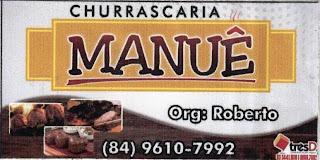 Churrascaria Manuê - Patu/RN - Fone: (84)-99610-7992
