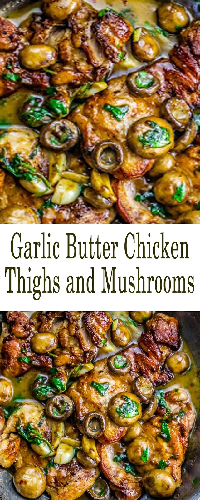 Garlic Butter Chicken Thighs and Mushrooms