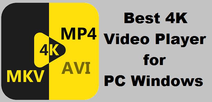 Tech apps Guide: Best 4K Video Player for PC Windows & Mac