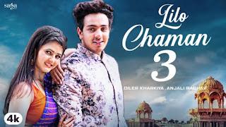 Lilo Chaman 3 Lyrics Diler Kharkiya X Renuka Panwar