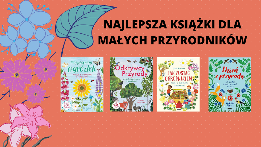 Książki dla małych przyrodników!