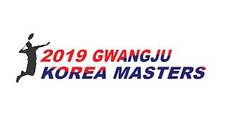 Jadwal Gwangju Korea Masters 2019