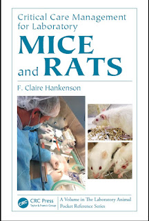 Critical Care Management for Laboratory Mice and Rats 1st Edition