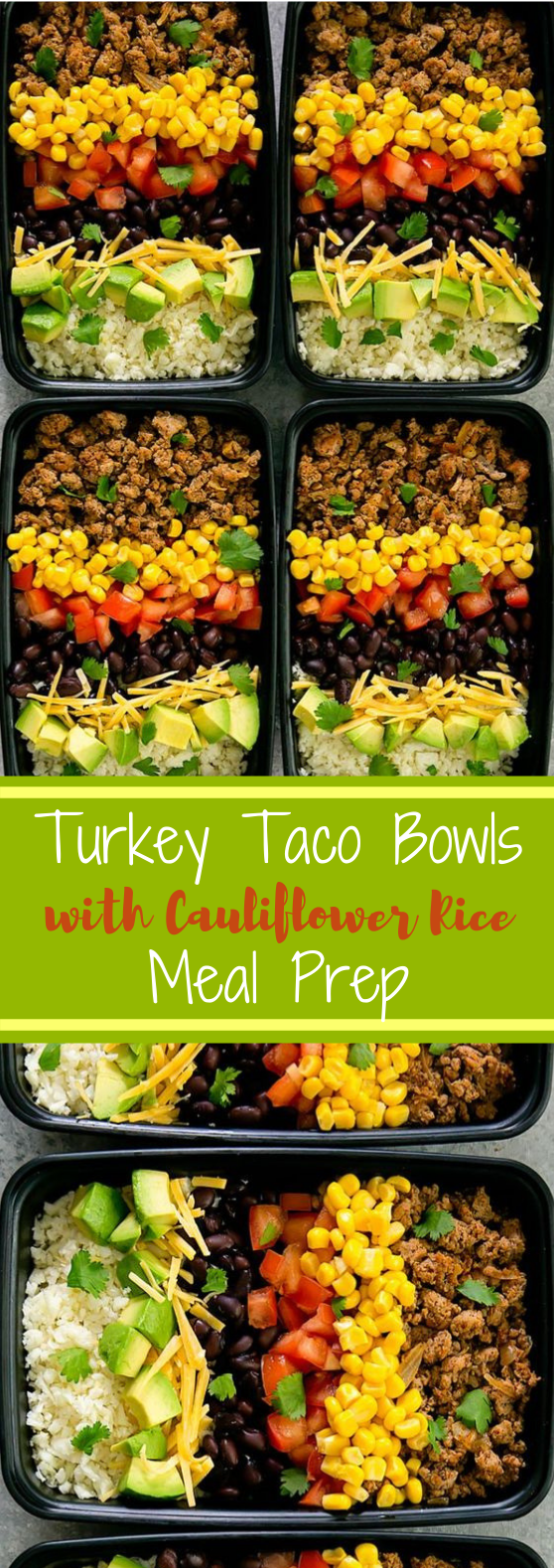 Turkey Taco Bowls with Cauliflower Rice Meal Prep #lunch #healthy