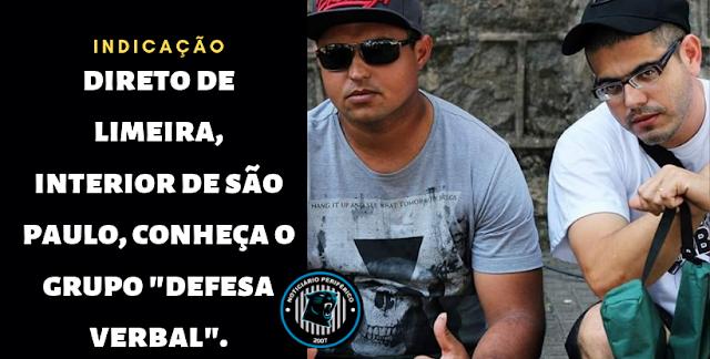 """Conheça """"Defesa Verbal"""", diretamente do interior paulista."""