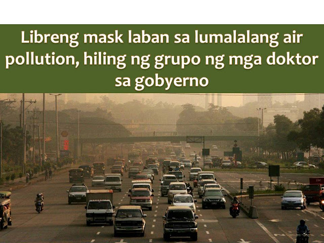 Due to a high level of pollution in some other areas in the Philippines, a group of cardiologists said it is important to people who are exposed to pollution to wear mask especially those who are near on busy streets such as EDSA.  Dr. Jorge Sison, chairman of the cardiologists in Manila Medical Center said continued exposure to smog in busy streets like these can cause heart problems.
