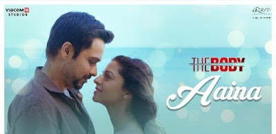 Aaina Song Lyrics - The Body
