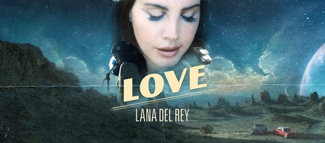 Video: Lana Del Rey - Love