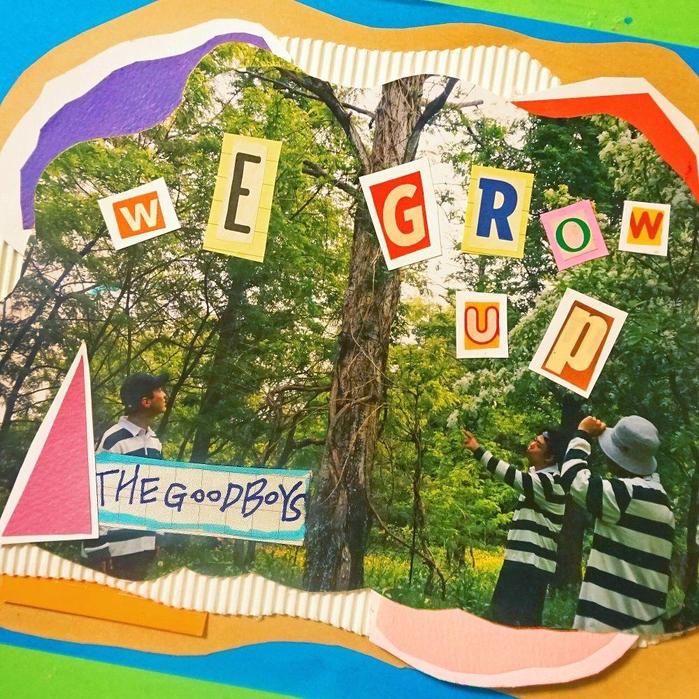 The Good Boys – We Grow Up