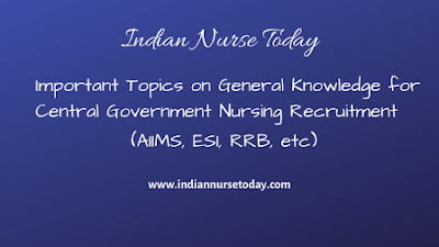 General Knowledge Questions and Answers for Nursing Officer