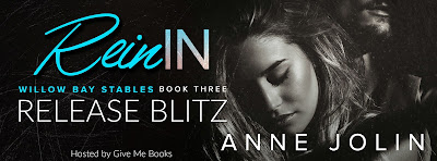 Release Blitz for Rein In by Anne Jolin with Giveaway!!