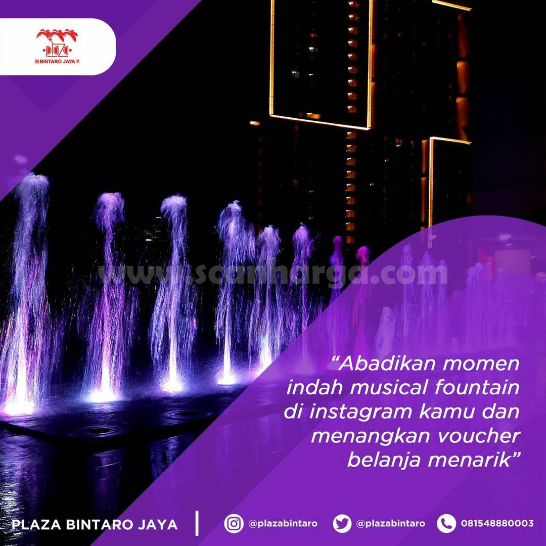 Plaza Bintaro Jaya Present The Secret Musical Fountain