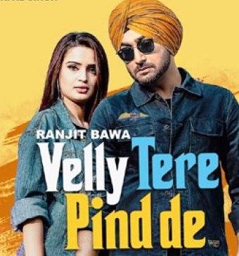 Velly Tere Pind De Lyrics in Punjabi & English   Ranjit Bawa   Happy Raikoti