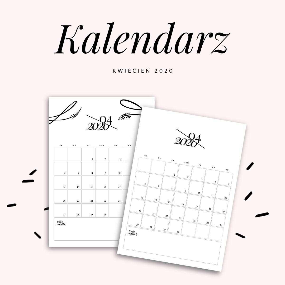 Kalendarz do druku - kwiecień 2020 {do pobrania za darmo}