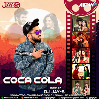 Coca Cola - (Luka Chuppi) - DJ JAY-S REMIX - ALL INDIAN DJS