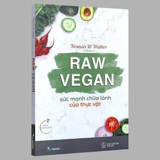 Sách - Raw Vegan – Sức Mạnh Chữa Lành Của Thực Vật ebook PDF-EPUB-AWZ3-PRC-MOBI