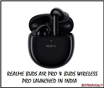 Realme Buds Air Pro & Buds Wireless Pro Launched in India
