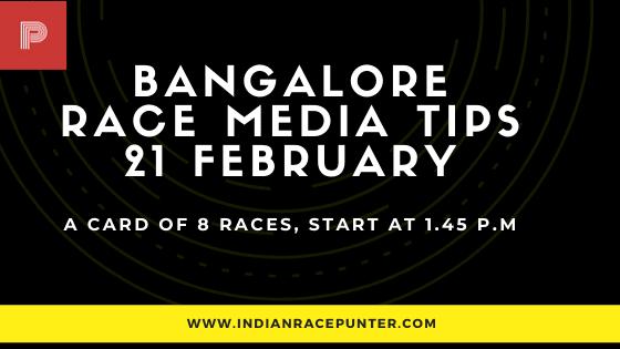 Bangalore Race Media Tips 21 February,  india race media tips,