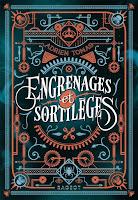 Couverture du livre Engrenages et sortilèges de Adrien Tomas