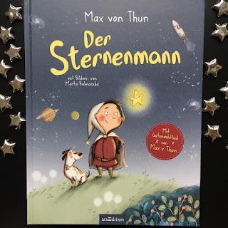 Der Sternenmann Max von Thun ArsEdition Marta Balmaseda Bilderbuch ab 3 Jahren