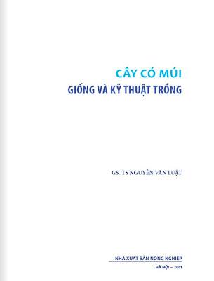 [EBOOK] CÂY CÓ MÚI: GIỐNG VÀ KỸ THUẬT TRỒNG, GS. TS. NGUYỄN VĂN LUẬT, NXB NÔNG NGHIỆP