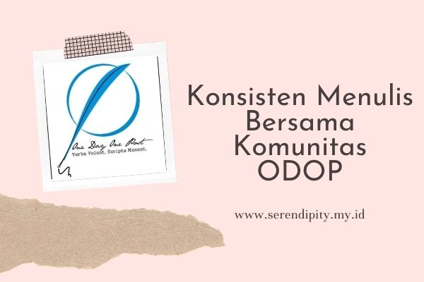 Melatih Konsisten Menulis Bersama Komunitas One Day One Post (ODOP)