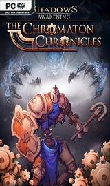 Shadows Awakening The Chromaton Chronicles - Shadows Awakening The Chromaton Chronicles-CODEX