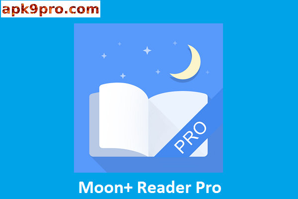 Moon+ Reader PRO v6.0.1 Patched Apk + Mod File size 27 MB for Android