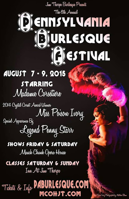 The PA Burlesque Festival is almost here!