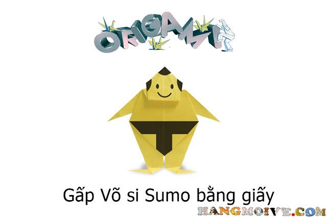 Gấp xếp võ sĩ sumo bằng giấy origami