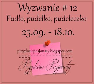 https://przydasiepasjonaty.blogspot.com/2016/09/wyzwanie-12-pudo-pudeko-pudeeczko.html?showComment=1474823144017#c125560034012908925