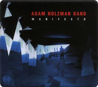 Adam Holzman Band - 1995 - Manifesto