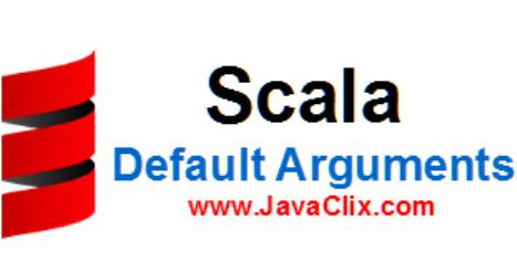 Scala : Default Arguments