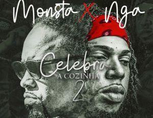 Monsta & NGA - Celebra A Cozinha 2 (Rap) [Download]