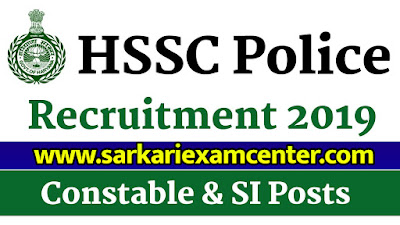HSSC Recruitment 2019 Constable and SI 6000 Vacancy