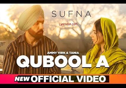Qubool A Lyrics –  Sufna |  Hashmat Sultana