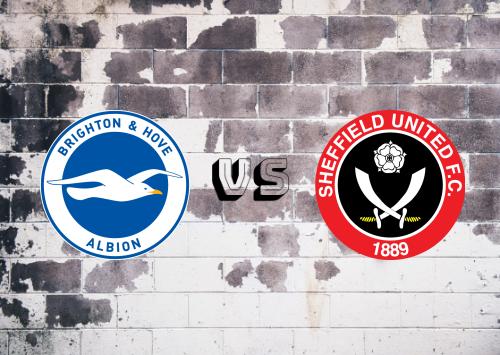 Brighton & Hove Albion vs Sheffield United  Resumen
