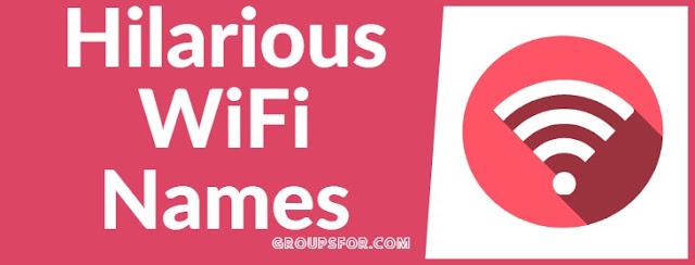 hilarious wifi names list