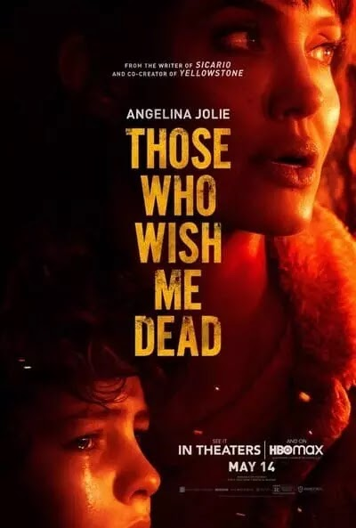 Film Those Who Wish Me Dead Review & Sinopsis Movie (2021)