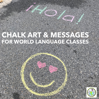 Chalk Messages for World Language Outdoor Classes