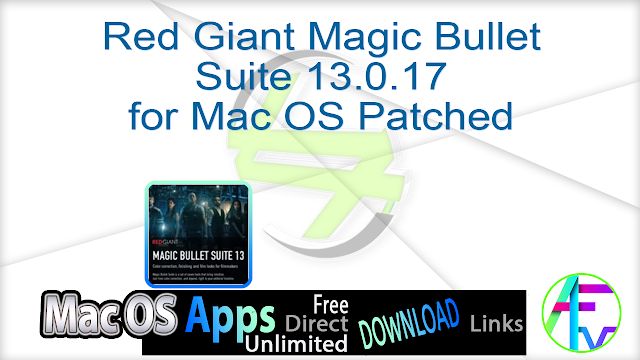Red Giant Magic Bullet Suite 13.0.17 for Mac OS Patched