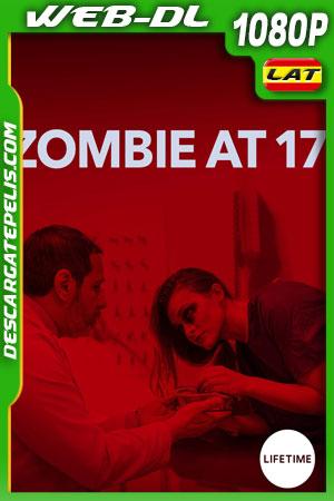 Zombie a los 17 (2018) WEB-DL  1080p Latino – Ingles